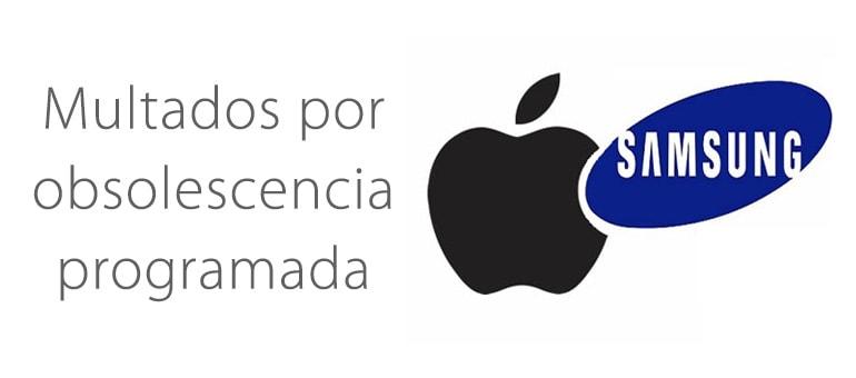 Multa para Apple y Samsung por obsolescencia programada