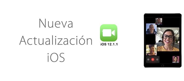 ¡Nueva actualización iOS 12.1.1 en camino!