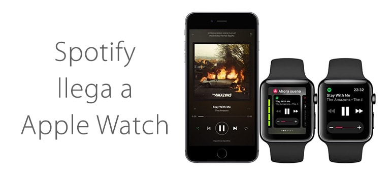 Spotify llega a Apple Watch