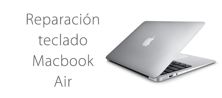¿Problemas con el teclado de Macbook Air?