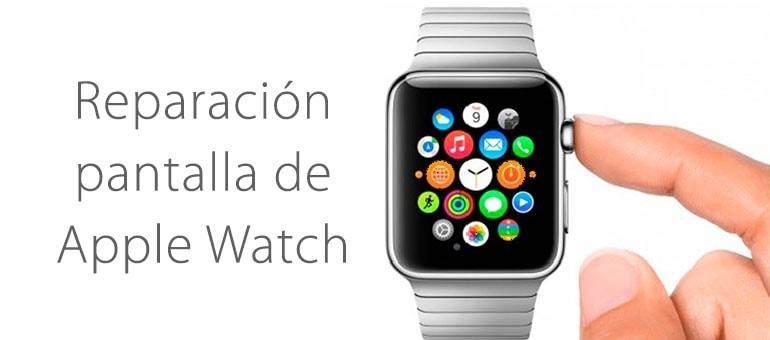 Repara la pantalla de tu Apple Watch