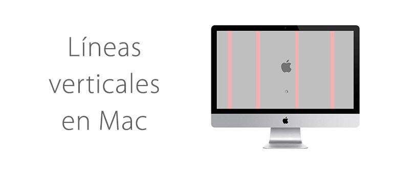 Solución: Mac con líneas verticales en la pantalla