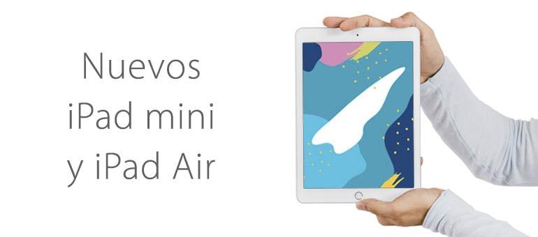 Nuevos iPad mini y iPad Air: lanzamiento y prestaciones