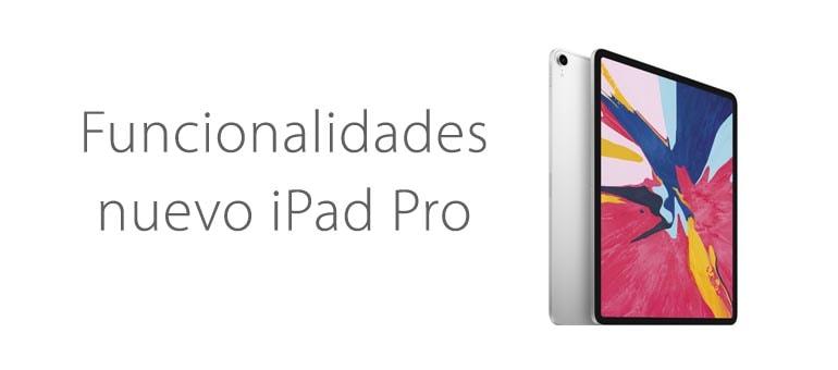 Cómo sacarle el máximo partido al nuevo iPad Pro