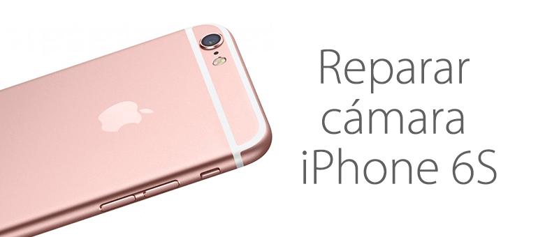 Reparar la cámara de iPhone 6S con Servicio Técnico iFixRapid