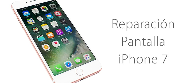 cambiar pantalla rota de iphone 7 ifixrapid