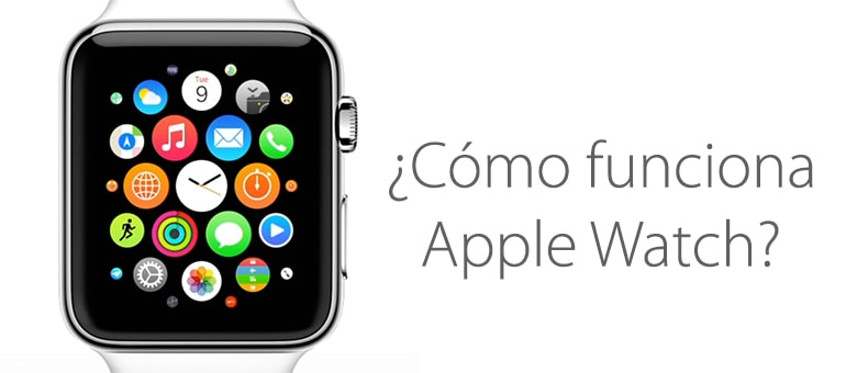 funcionamiento Apple Watch