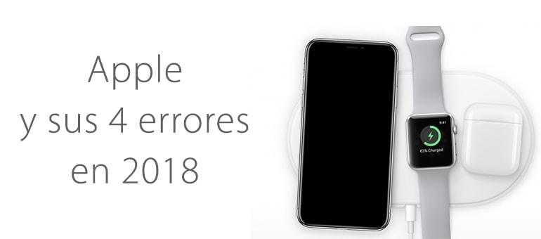 Los 4 Fallos que marcan el año 2018 en Apple