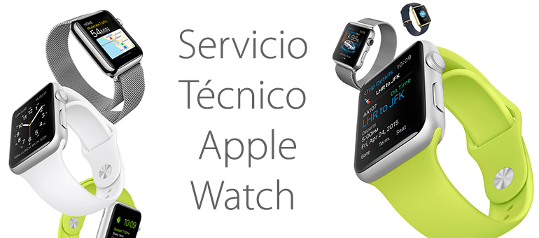 servicio tecnico apple watch reparar arreglar reloj