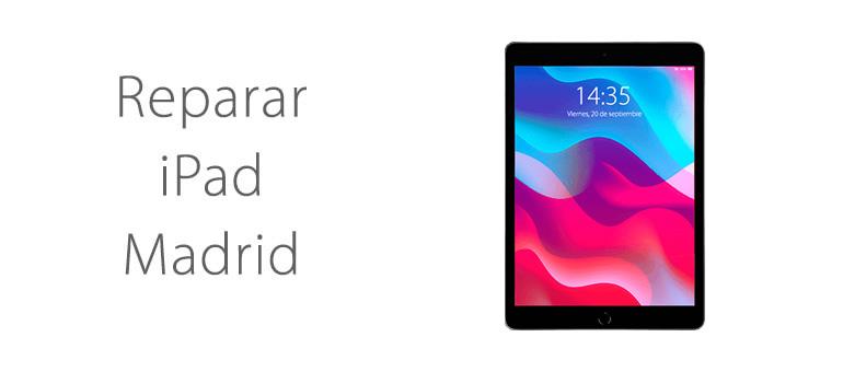 Reparar iPad en Madrid