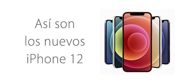 Todo sobre el iPhone 12: precio, modelos y caracteristicas