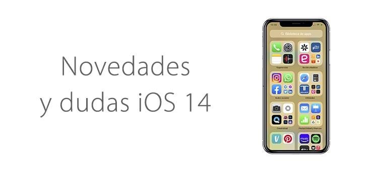 iOS 14: trucos, novedades de la actualización y dudas resueltas