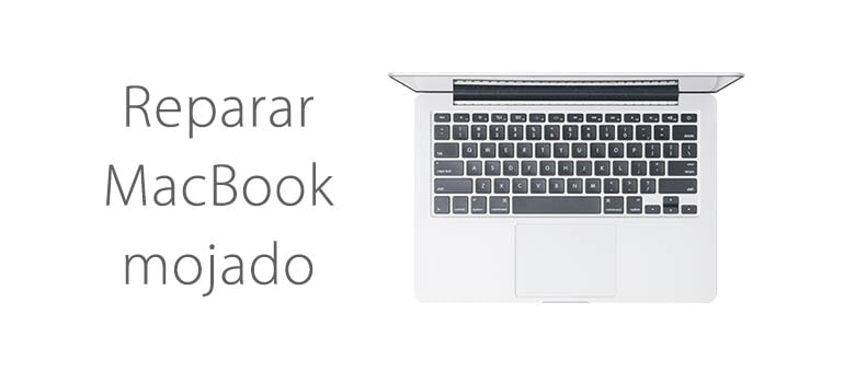 Reparar Macbook que no enciende porque se ha mojado ifixrapid