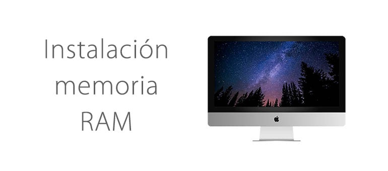 Ampliar la memoria RAM de iMac ifixrapid servicio tecnico apple