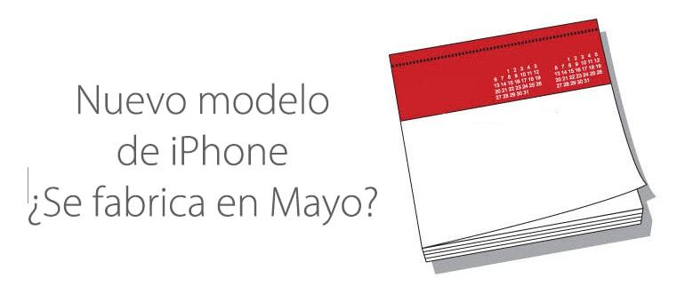 Mayo de 2014: ¿Fecha de inicio de fabricación del nuevo iPhone 6?